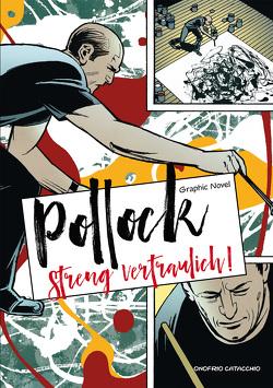 Jackson Pollock – Streng vertraulich! von Catacchio,  Onofrio