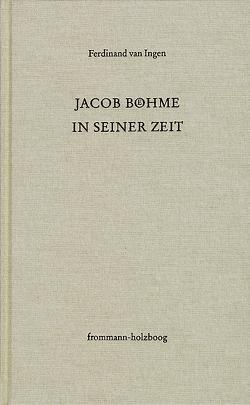 Jacob Böhme in seiner Zeit von Ingen,  Ferdinand van