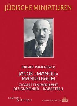"Jacob ""Manoli"" Mandelbaum von Immensack,  Rainer"