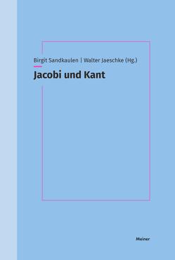 Jacobi und Kant von Jaeschke,  Walter, Sandkaulen,  Birgit