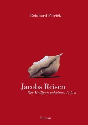 Jacobs Reisen von Petrick,  Reinhard