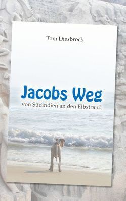 Jacobs Weg von Diesbrock,  Tom