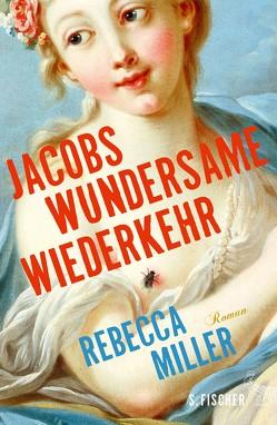 Jacobs wundersame Wiederkehr von Böhnke,  Reinhild, Miller,  Rebecca