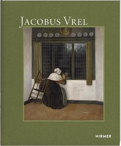 Jacobus Vrel von Buvelot,  Quentin, Ebert,  Bernd, Tainturier,  Cécile
