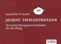 Jacques Erfolgsstrategien von Groher,  Jacqueline M.