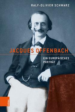 Jacques Offenbach von Schwarz,  Ralf-Olivier