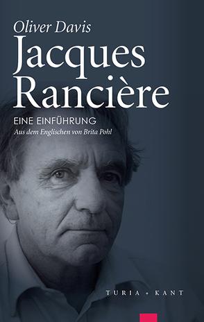 Jacques Rancière von Davis,  Oliver, Pohl,  Brita