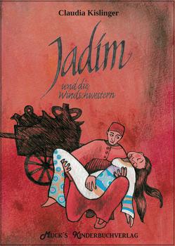 Jadim und die Windschwestern von Kislinger,  Claudia