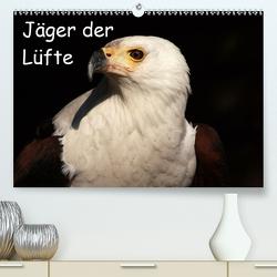 Jäger der Lüfte (Premium, hochwertiger DIN A2 Wandkalender 2020, Kunstdruck in Hochglanz) von Klatt,  Arno