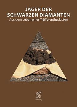 Jäger der schwarzen Diamanten von Feldmann,  Werner, von Peschke,  Hans-Peter, von Peschke,  Kathrin