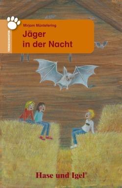 Jäger in der Nacht von Baier,  Ulrike, Müntefering,  Mirjam