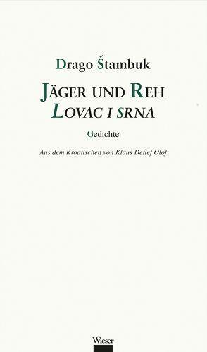 Jäger und Reh / Lovac i srna von Olof,  Klaus Detlef, Štambuk,  Drago