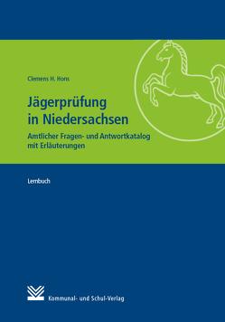 Jägerprüfung in Niedersachsen von Hons,  Clemens H.