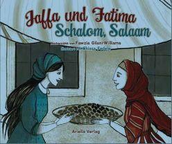 Jaffa und Fatima – Schalom, Salām von Federle,  Chiara, Gilani-Williams,  Fawzia, Halberstam,  Myriam