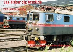 Jag älskar dig Josefina-eine Liebeserklärung von Walinowski,  Mario