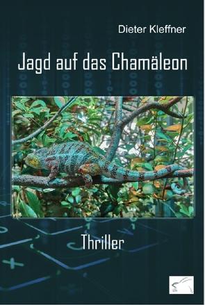 Jagd auf das Chamäleon von Kleffner,  Dieter