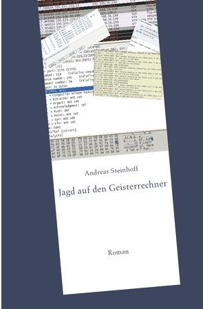 Jagd auf den Geisterrechner von Steinhoff,  Andreas