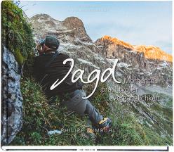 JAGD – Momente prachtvoller Vergänglichkeit von Baltensweiler,  Nadja, Zumbühl,  Philipp
