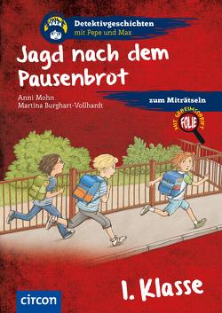 Jagd nach dem Pausenbrot von Burhart-Vollhardt,  Martina, Mohn,  Anni