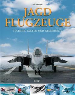 Jagdflugzeuge von Leinburger,  Ralf, Ralf Leinburger,  Ralf