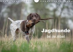 Jagdhunde bei der Arbeit (Wandkalender 2019 DIN A4 quer) von Brandt,  Tanja
