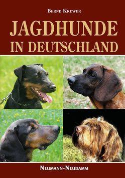 Jagdhunde in Deutschland von Krewer,  Bernd