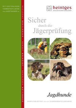 Jagdhunde von Heintges,  Wolfgang, Schmidt,  Klaus