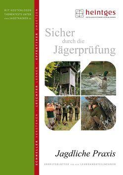 Jagdliche Praxis von Heintges,  Wolfgang, Schmidt,  Klaus