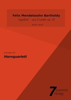 Jagdlied aus 6 Lieder op.59 – F.M.Bartholdy (arr. Christian Fath) von Fath,  Christian