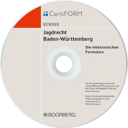 Jagdrecht BW III – Die elektronischen Formulare für die unteren Jagdbehörden in BW von Bürner,  Martin