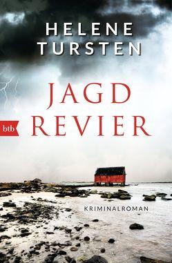Jagdrevier von Rüegger,  Lotta, Tursten,  Helene, Wolandt,  Holger