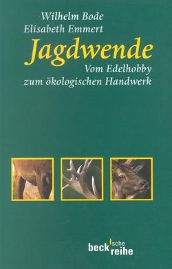 Jagdwende von Bode,  Wilhelm, Emmert,  Elisabeth