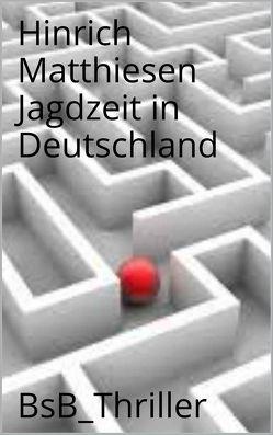Jagdzeit in Deutschland von Matthiesen,  Hinrich