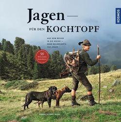 Jagen für den Kochtopf von Hoff,  Francis Ray