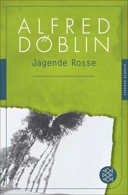 Jagende Rosse von Döblin,  Alfred, Michel,  Sascha
