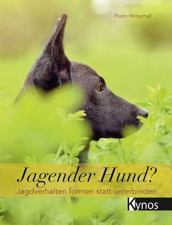 Jagender Hund? von Hirnschall,  Florin