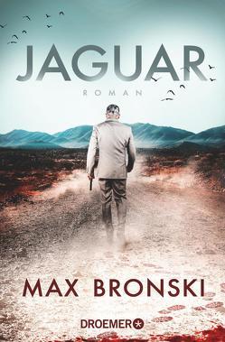 Jaguar von Bronski,  Max