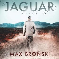 Jaguar von Bronski,  Max, Hampel,  Schorsch