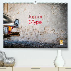 Jaguar E-Type 2021 (Premium, hochwertiger DIN A2 Wandkalender 2021, Kunstdruck in Hochglanz) von Sagnak,  Petra