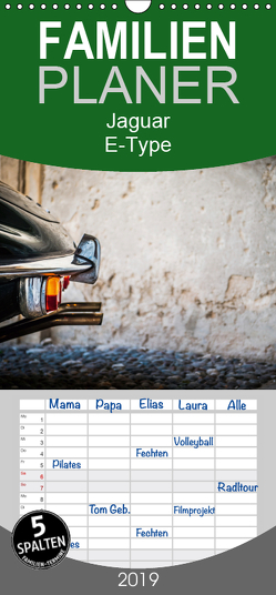Jaguar E-Type – Familienplaner hoch (Wandkalender 2019 , 21 cm x 45 cm, hoch) von Sagnak,  Petra