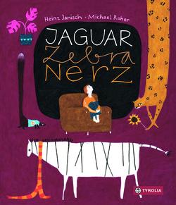 Jaguar, Zebra, Nerz von Janisch,  Heinz, Roher,  Michael