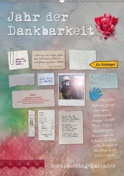 Jahr der Dankbarkeit – Scrapbooking-Kalender (Wandkalender 2018 DIN A2 hoch) von Gruch,  Ulrike