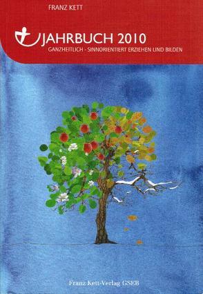 Jahrbuch 2010 von Kett,  Franz