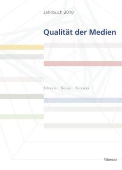 Jahrbuch 2010 Qualität der Medien