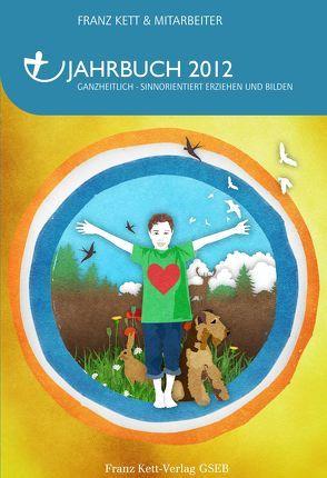Jahrbuch 2012 von Kett,  Franz