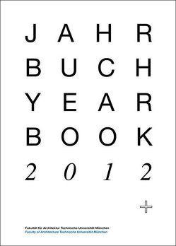 Jahrbuch 2012 von Luce,  Martin, Rung,  Hanne