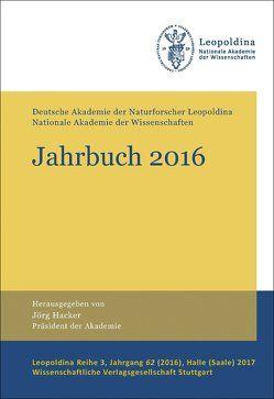 Jahrbuch 2016 von Deutsche Akademie der Naturforscher, Hacker,  Jörg