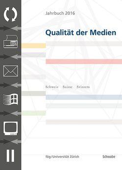 Jahrbuch 2016 Qualität der Medien