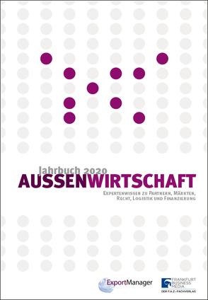 Jahrbuch Aussenwirtschaft 2020 von Schilling,  Günther