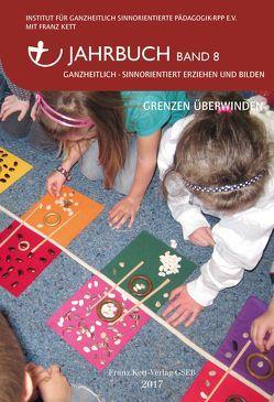 Jahrbuch Band 8 (2017) von Franze Kett Verlag